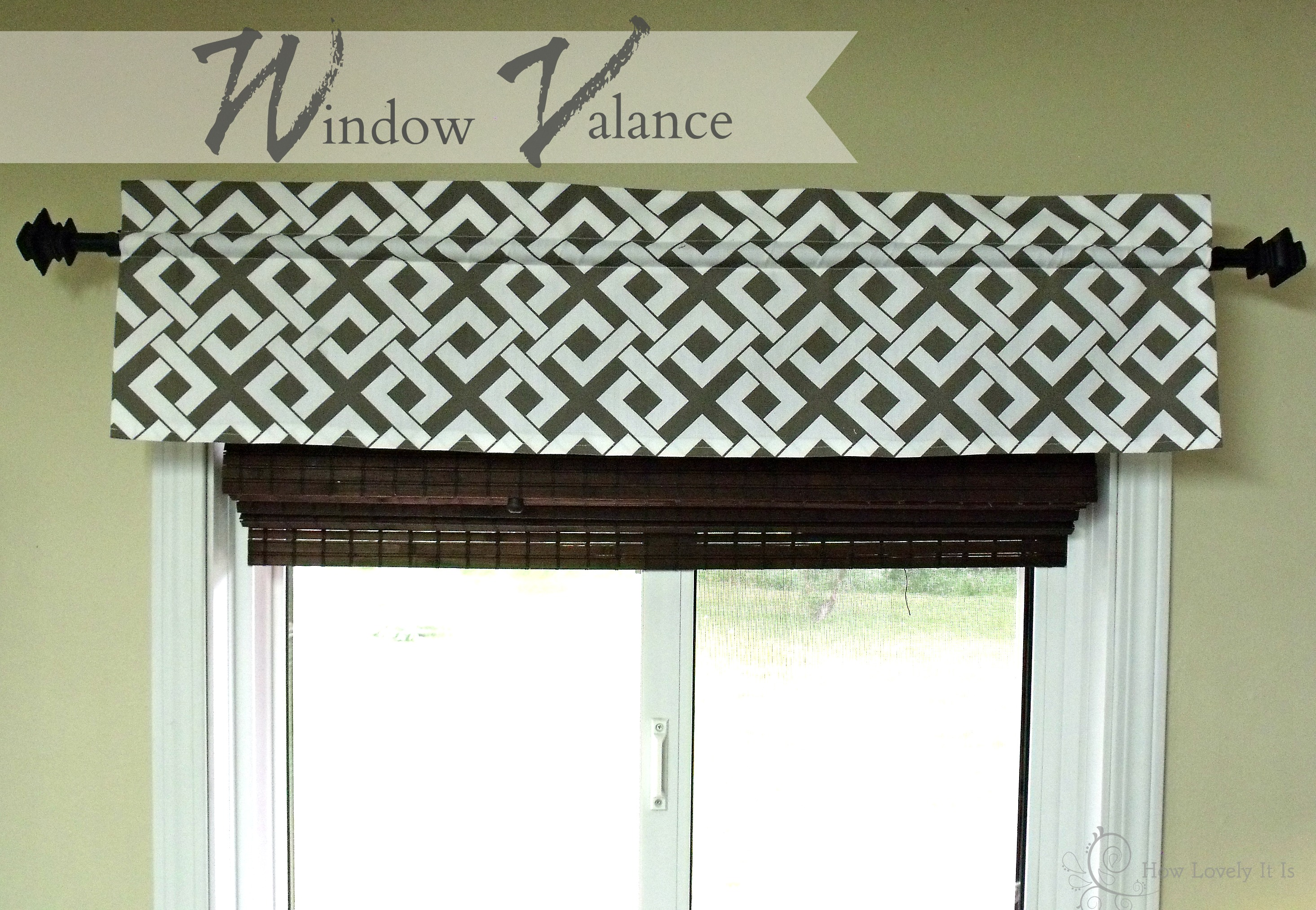 Window valance how lovely it is for Window valance