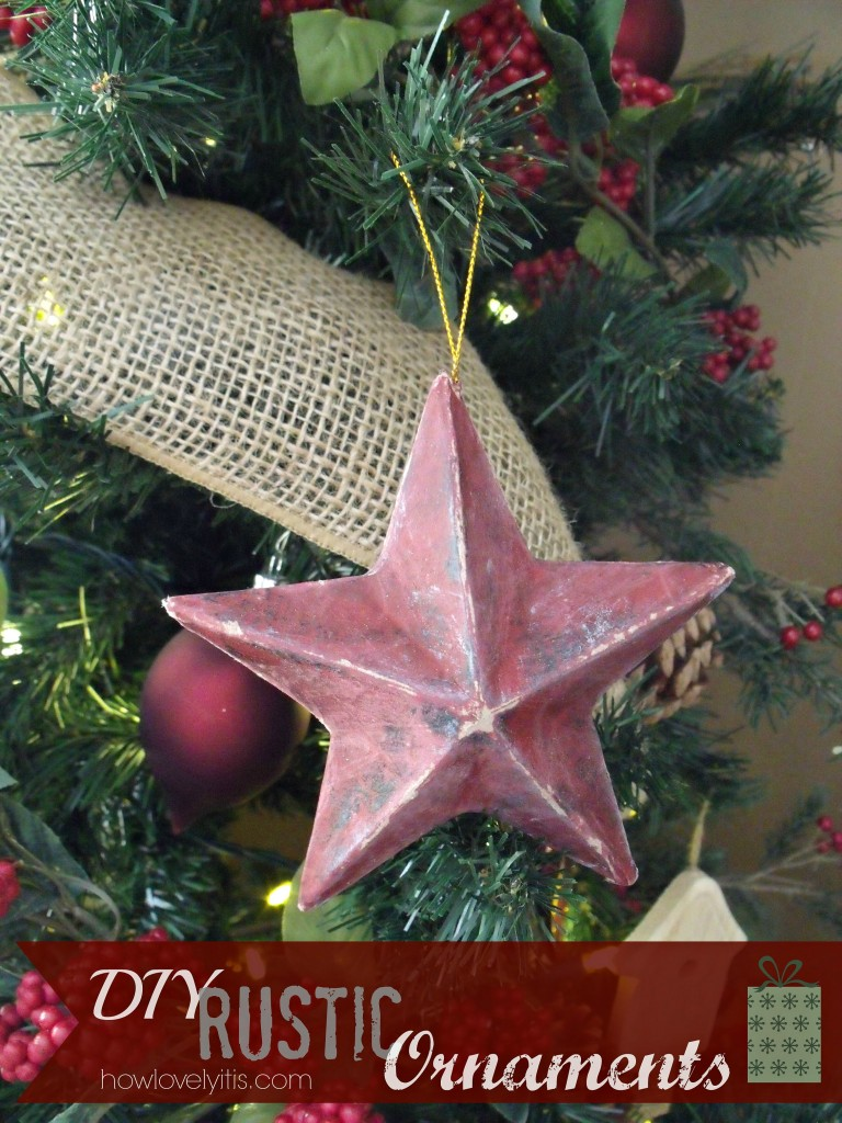 DIY Rustic Ornaments | How Lovely It Is